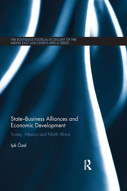 State-Business Alliances and Economic Development